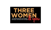 Three Women & You