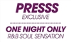 Press 'One Night Only' Live