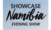 Showcase Namibia Evening Show